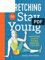 Stretching to Stay Young - Simple Workouts to Keep You Flexible, Energized, and Pain Free.pdf
