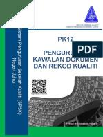 Pk12 Pengurusan Kawalan Dokumen Dan Rekod Kualiti 1