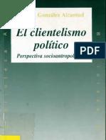 Gonzales Alcantud Jose A - El clientelismo politico.pdf