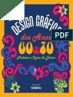 Design Gráfico Dos Anos 60 e 70 - Pôsteres e Capas de Discos