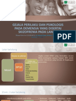 Dhana Fitria Sari - 1102014071 -  Geriatri Kel. 4 - GEJALA PERILAKU DAN PSIKOLOGIS PADA DEMENSIA YANG DISERTAI SKIZOFRENIA.pptx