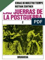 Grandes Guerras de Nuestro Tiempo - Las Guerrra de Postguerra 3 - Christian Zentner - Tomo 14