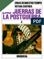 Grandes Guerras de Nuestro Tiempo - Las Guerrra de la  Postguerra 1 - Christian Zentner - Tomo 15 - Ultimo
