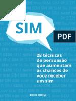 28 Técnicas de Persuasão que Aumentam as Chances de Você Receber um Sim.pdf