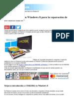 Usar CHKDSK en Windows 8 Para La Reparación de Discos Duros