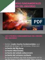 Las4teorasfundamentalesdelorigendeluniverso 140402180716 Phpapp02 (1)