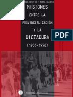 Misiones Entre La Prov y La Dictadura