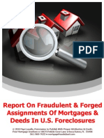Report on Fraudulent & Forged Assignments of Mortgages & Deeds in U.S. Foreclosures