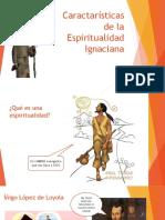 Características de la espiritualidad Ignaciana - PIU