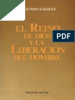 Segundo Galilea, EL REINO DE DIOS Y LA LIBERACION DEL HOMBRE PDF