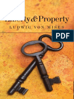 Ludwig Von Mises, Liberty and Property