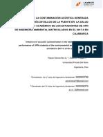 INFLUENCIA DE LA CONTAMINACIÓN ACÚSTICA GENERADA EN LA AVENIDA ANDRÉS ZEVALLOS DE LA PUENTE EN  LA SALUD Y DESEMPEÑO ACADÉMICO DE LOS ESTUDIANTES DE UPN DE LA CARRERA DE INGENIERÍA AMBIENTAL MATRICULADOS EN EL 2017-II DE LA CIUDAD DE CAJAMARCA