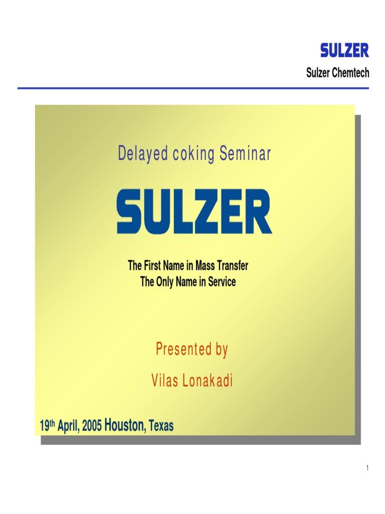 Delayed Coking Seminar Lonakadi Sulzer DCU League City 2005