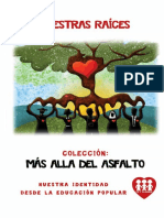 Nuestras Raíces, Colección Más Allá Del Asfalto