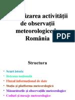 Meteorologie - Organizarea, observarea și măsurarea în România
