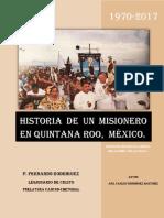 Historia de un Misionero en Quintana Roo, Mexico