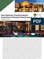 PENN PNK IR Deck Penn National Gaming Acquisition of Pinnacle Entertainment 2017