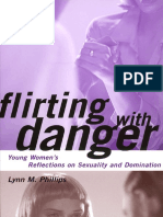Flirting With Danger - Young Women's Reflections on Sexuality and Domination