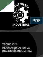 Técnicas y Herramientas en La Ingeniería Industrial
