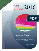 Indicadores de Siniestralidad Vial 2016 Rep. Dominicana