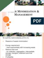 Waste Minimization and Management
