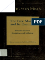 Ludwig Von Mises, The Free Market and Its Enemies [Pseudo-Science, Socialism, And Inflation] [Scan]