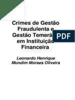 7204 - Crimes de Gestão Fraudulenta e Gestão Temerária Em Instituição Financeira - Leonardo Henrique Mundim Moraes Oliveira