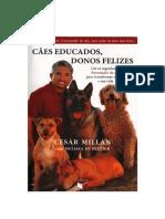 Cesar Millan - Caes Educados Donos Felizes.docx