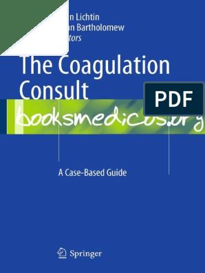 The Coagulation Consult | Coagulation | Hemostasis