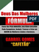 Deus Das Mulheres Formula - Gabriel Gomes Cafetão