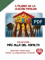 Los Pilares de La Educación Popular. Colección Más Allá Del Asfalto