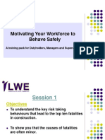 Motivating a safe behaviour