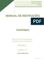 Manual de Instruções da Aplicação Informática Bolsa de Recrutamento_Contratação de Escola - Candidato; 2010.set.01