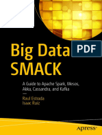 Big Data SMACK a Guide to Apache Spark, Mesos, Akka, Cassandra, And Kafka