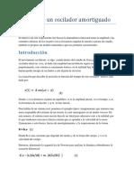 Informe Fisica Experimental - Análisis de un oscilador amortiguado