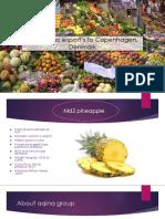 Pineapples Export's to Copenhagen, Denmark