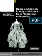 (Cambridge Studies in Opera) Victoria Johnson, Jane F. Fulcher, Thomas Ertman-Opera and Society in Italy and France from Monteverdi to Bourdieu-Cambridge University Press (2007).pdf