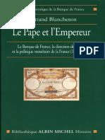 (Mission Historique de la Banque de France) Bertrand Blancheton-Le Pape et L'Empereur-Albin Michel (2001).pdf