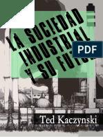 357018842-Kaczynski-La-sociedad-industrial-y-su-futuro-pdf.pdf