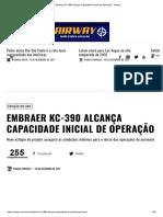 Embraer KC-390 Alcança Capacidade Inicial de Operação - Airway