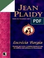 Jean Plaidy - Lucrécia Bórgia