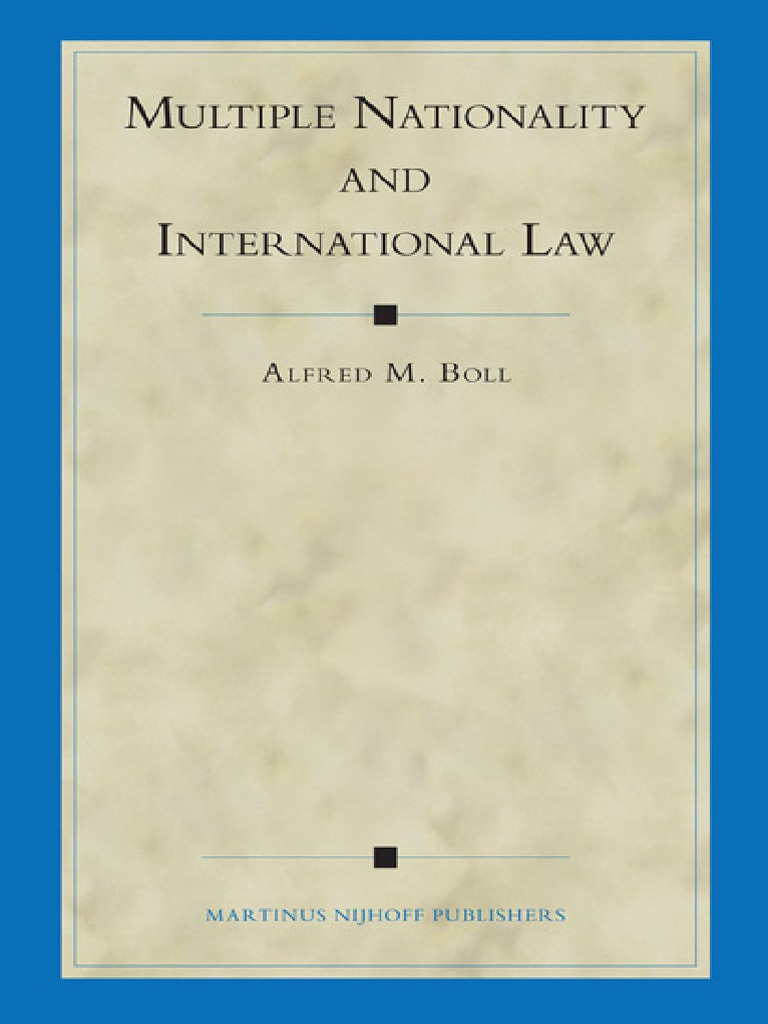 Multiple Nationality and International Law | Nationality