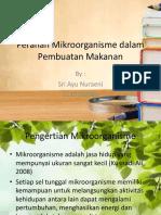 Peranan Mikroorganisme Dalam Pembuatan Makanan