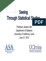 Seeing Through Statistical Studies