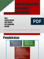 Pendekatan & Strategi