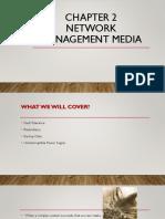 CHAPTER  2 NETWORK MANAGEMENT MEDIA.pptx