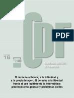 El derecho al honor, a la intimidad y a la propia imagen. El derecho a la libertad frente al uso legítimo de la informática- planteamiento general y problemas civiles.pdf
