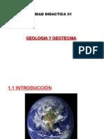 UNIDAD DIDACTICA 1 - GEOLOGIA Y GEOTECNIA EXP. 2.ppt