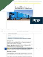 Un Camión de Casi 32 Metros Se Estrena en Las Carreteras Españolas