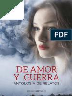 De amor y guerra, antología de relatos.